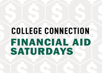 College Connection Financial Aid Saturdays