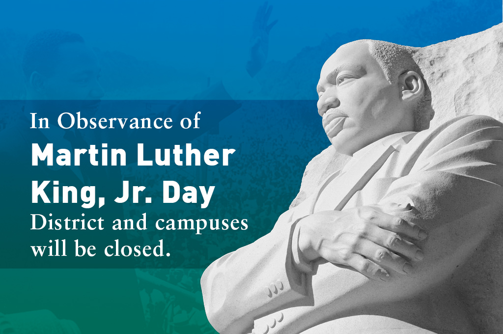 Photo: MLK Jr. Statue Text: In Observance of Martin Luther King, Jr. Day District and campuses will be closed.